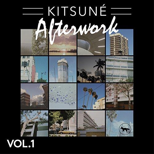 Kitsuné Afterwork, Vol. 1 [Explicit]