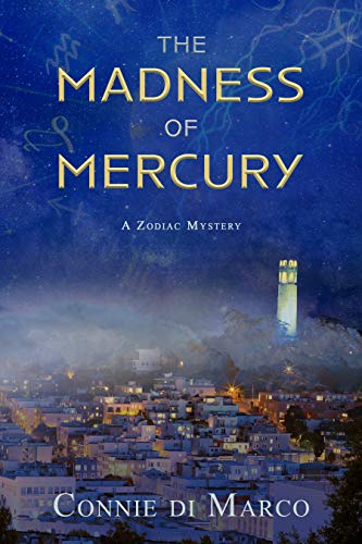 The Madness of Mercury (A Zodiac Mystery Book 1) by [Connie di Marco]