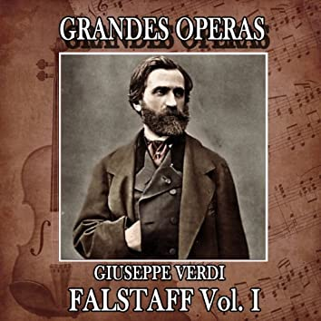 Giuseppe Verdi: Grandes Operas. Falstaff