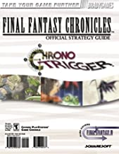 Final Fantasy Chronicles Official Strategy Guide: Chrono Trigger and Final Fantasy 4