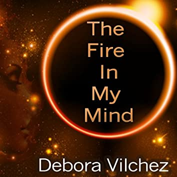 The Fire in My Mind