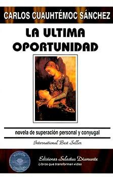 Ultima Oportunidad.la  Spanish Edition