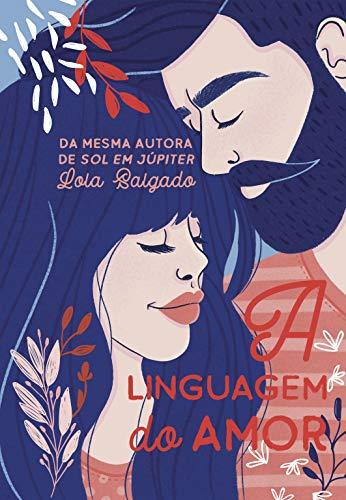 A Linguagem do Amor