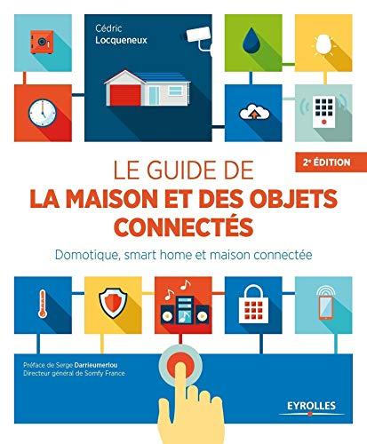 Le guide de la maison et des objets connectés