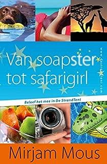 Van soapster tot safarigirl (De StrandTent)