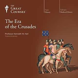 The Era of the Crusades                   By:                                                                                                                                 Kenneth W. Harl,                                                                                        The Great Courses                               Narrated by:                                                                                                                                 Kenneth W. Harl                      Length: 18 hrs and 17 mins     41 ratings     Overall 4.5