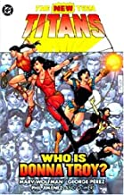 New Teen Titans, The: Who is Donna Troy?