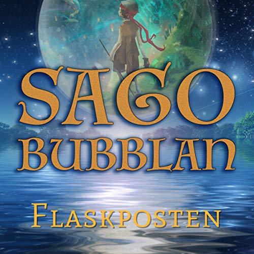 Sagobubblan - Flaskposten Titelbild