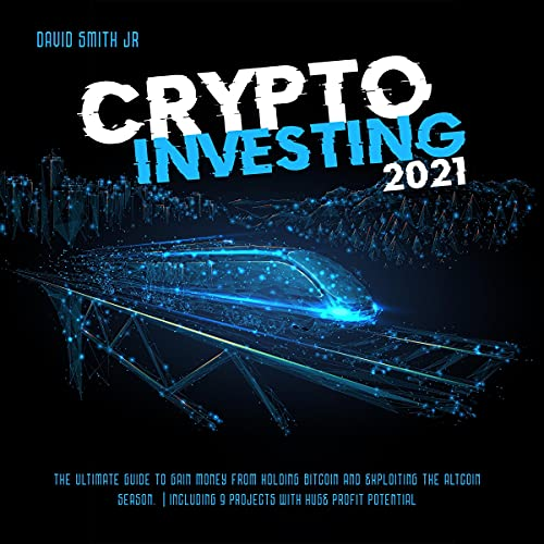 Crypto Investing 2021 cover art