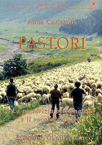 Pastori - la pastorizia bergamasca e il vocabolario Gaì
