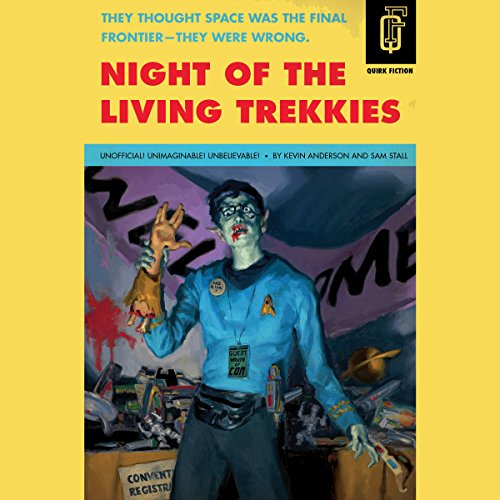 Night of the Living Trekkies audiobook cover art