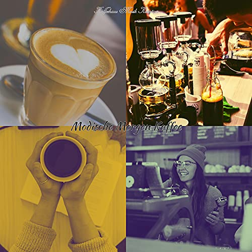 Modern, Kaffee