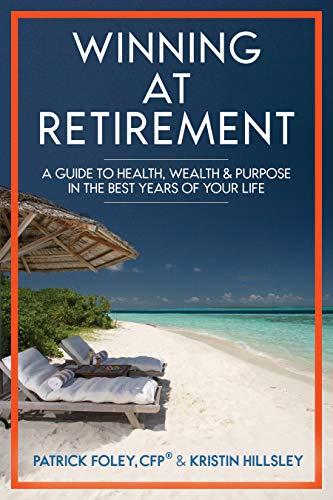Winning At Retirement by Patrick Foley & Kristin Hillsley ebook deal