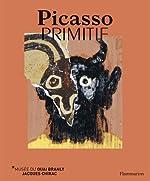 Picasso primitif - Exposition Jardin du musée du quai Branly, 28 mars au 23 juillet 2017 d'Yves Le Fur