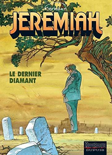 Jeremiah, tome 24 : Le Dernier Diamant