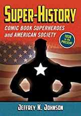 Image of Super history: Comic Book. Brand catalog list of McFarland and Company Inc.