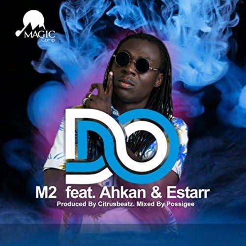 M2 feat. Akhan & Estarr