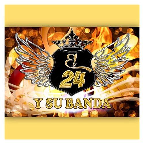 EL 24 Y Su Banda