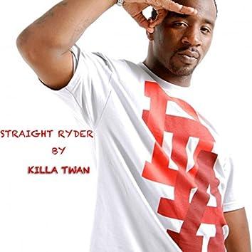 Straight Ryder (feat. DJ Goonie)