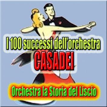 I 100 successi dell'orchestra Casadei (Liscio, Balliamo, Ricordando Secondo Casadei, Sound of Romagna, Suoni di Romagna)
