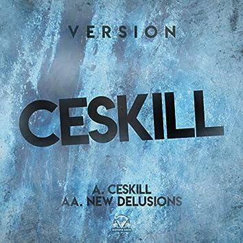 Ceskill  / New Delusions