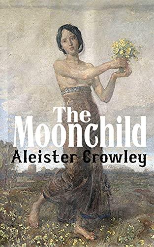 The Moonchild (English Edition)