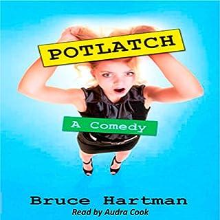 Potlatch: A Comedy audiobook cover art