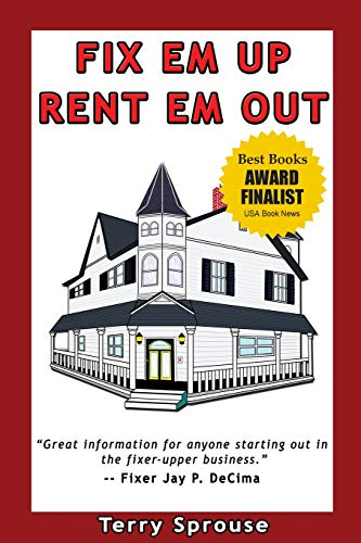 Fix 39 em up rent 39 em out how to start your own house fix for How to rent out a property