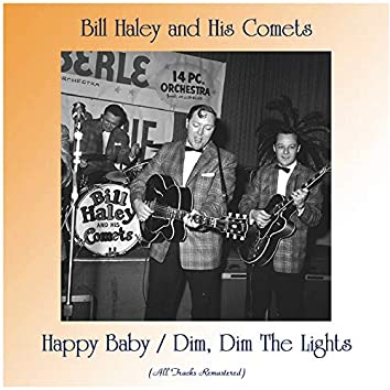 Happy Baby / Dim, Dim The Lights (All Tracks Remastered)