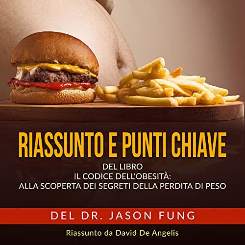Riassunto e punti Chiave - Il Codice dell'Obesità copertina