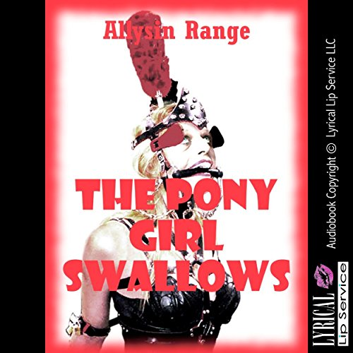 The Pony Girl Swallows audiobook cover art