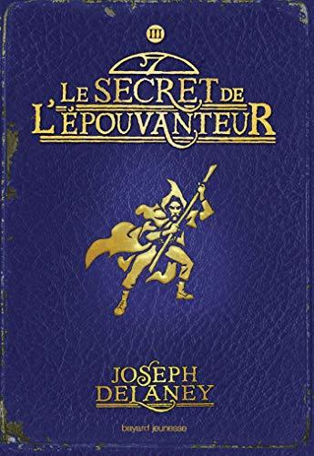 L'Épouvanteur poche, Tome 03: Le secret de l'épouvanteur