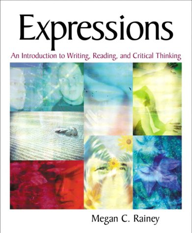 Expressions: An Introduction to Writing, Reading, and...