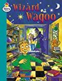 Story Street Fluent Step 10: The Wizard Wagoo (Pack of Six) (LITERACY LAND)
