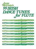 Anne McGinty's 99 Irish Dance Tunes for Flute