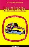 Les miracles des étirements musculaires - Liv'éditions - 05/11/2006