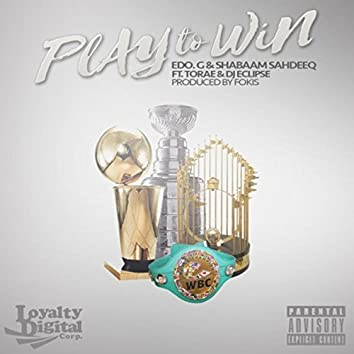 Play to Win (feat. Torae & DJ Eclipse)