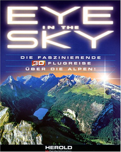 Eye in the Sky. Der ultimative 3D-Flug über die Alpen. (1 CD-ROM)