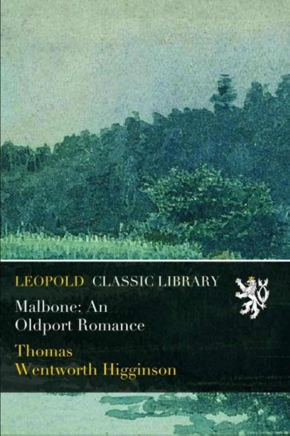 是正エンゲージメント通常Malbone: An Oldport Romance