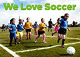 we love soccer: children's books ages 1-3 (English Edition)