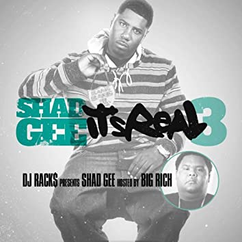 DJ Racks Presents Its Real 3 Hosted by Big Rich