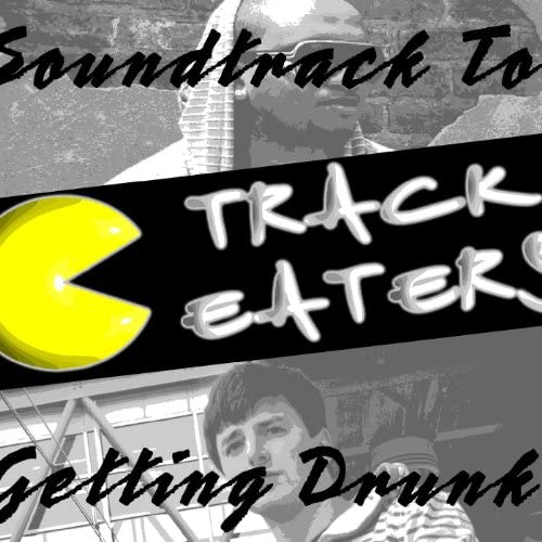 Track Eaters