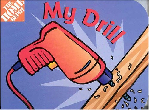 My Drill (Home Depot)