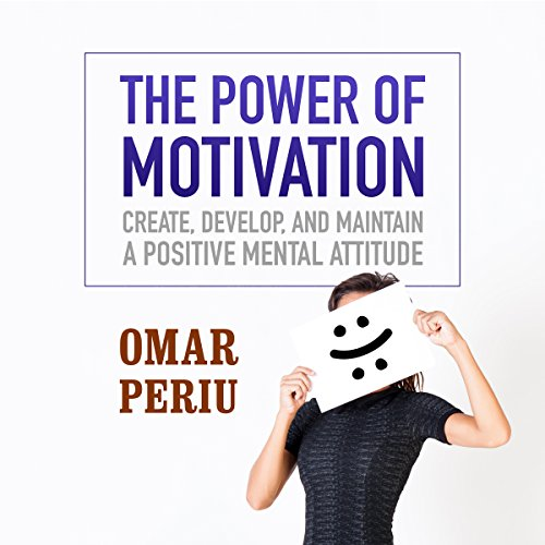 The Power of Motivation audiobook cover art