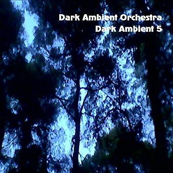 Dark Ambient, Vol.5