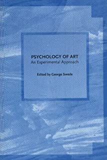 The Psychology of Art: An Experimental Approach