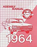 A MUST FOR OWNERS, MECHANICS & RESTORERS - THE 1964 CHEVROLET PASSENGER CAR FACTORY ASSEMBLY INSTRUCTION MANUAL - Including - Biscayne, Bel Air, Impala, convertibles, Hardtop, Sedan, Station Wagons - CHEVY 64