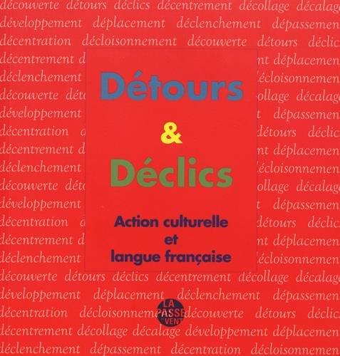 Détours & déclics : Action culturelle et langue française (1DVD)