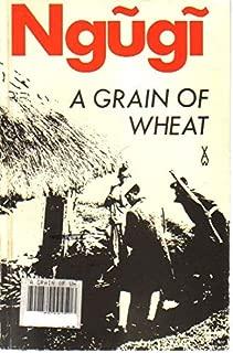 Ngugi a Grain of Wheat
