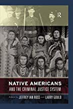 Native Americans and the Criminal Justice System: Theoretical and Policy Directions